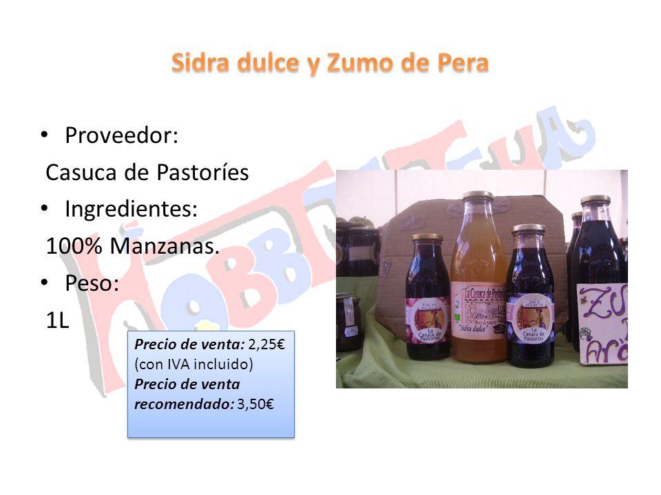 Proveedor: Casuca de Pastoríes Ingredientes: 100% Manzanas. Peso: 1L Precio de venta: 2,25 (con IVA incluido) Precio de venta recomendado: 3,50 Precio