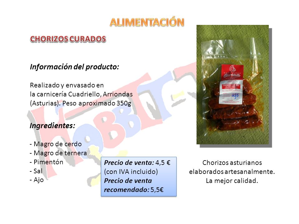 Chorizos asturianos elaborados artesanalmente. La mejor calidad. Información del producto: Realizado y envasado en la carnicería Cuadriello, Arriondas