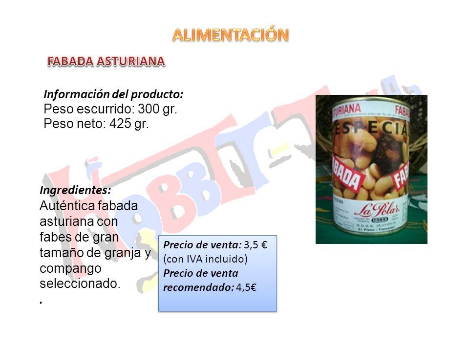 Información del producto: Peso escurrido: 300 gr. Peso neto: 425 gr. Precio de venta: 3,5 (con IVA incluido) Precio de venta recomendado: 4,5 Precio d
