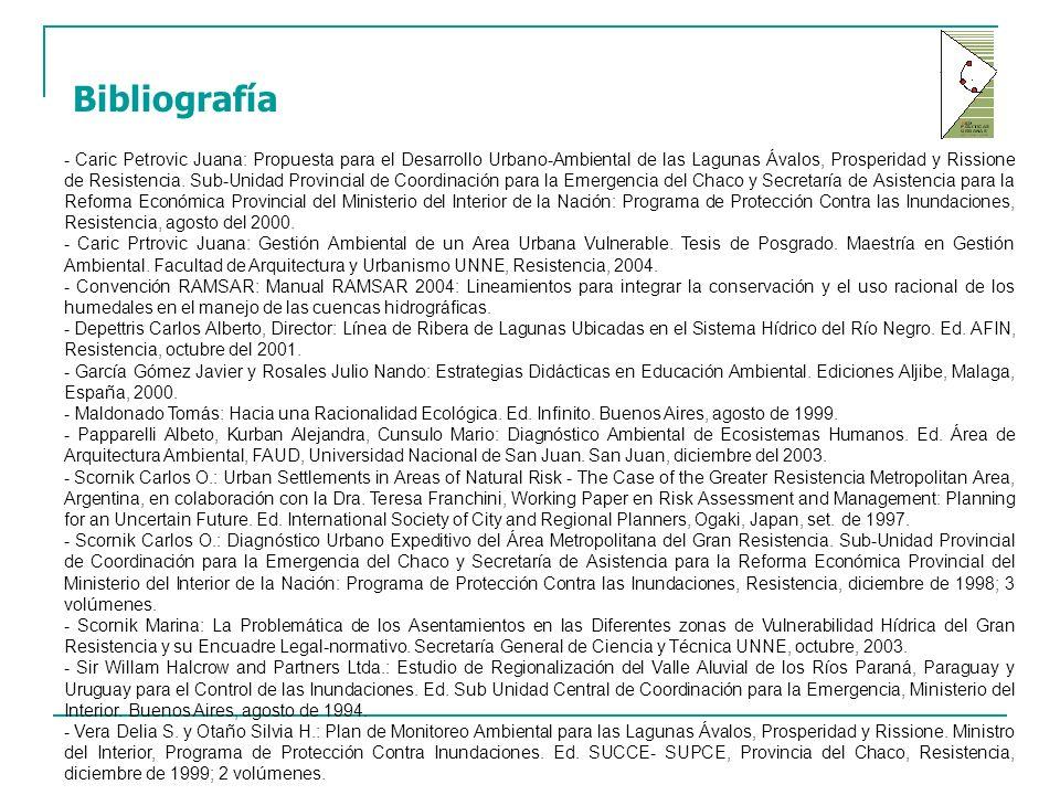 Bibliografía - Caric Petrovic Juana: Propuesta para el Desarrollo Urbano-Ambiental de las Lagunas Ávalos, Prosperidad y Rissione de Resistencia.