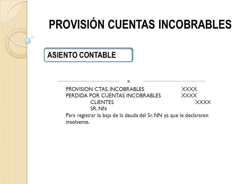 PROVISIÓN CUENTAS INCOBRABLES ASIENTO CONTABLE PROVISION CTAS.