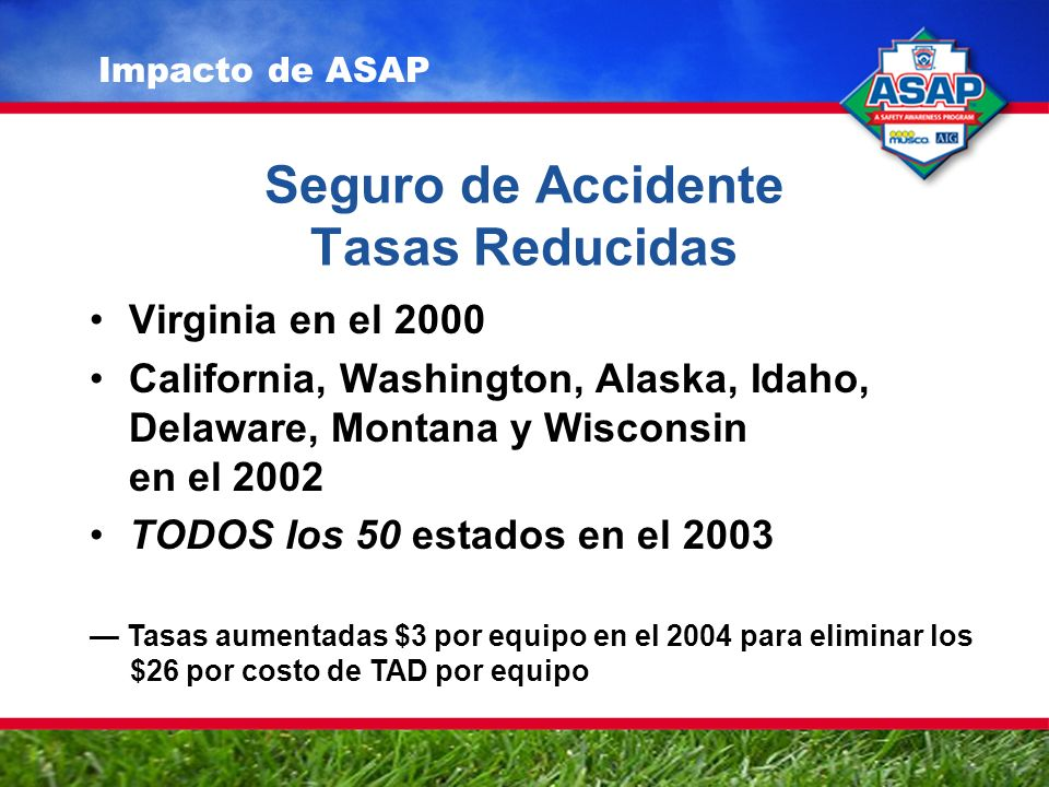 ADs, Estados Lideran el Esfuerzo sobre Seguridad Los ADs de West Virginia lideran la Nación –2004 - 100%-- 2005 - 100% –2006 - 100%-- 2007 - 100% West Virginia es el primer estado al 100%.