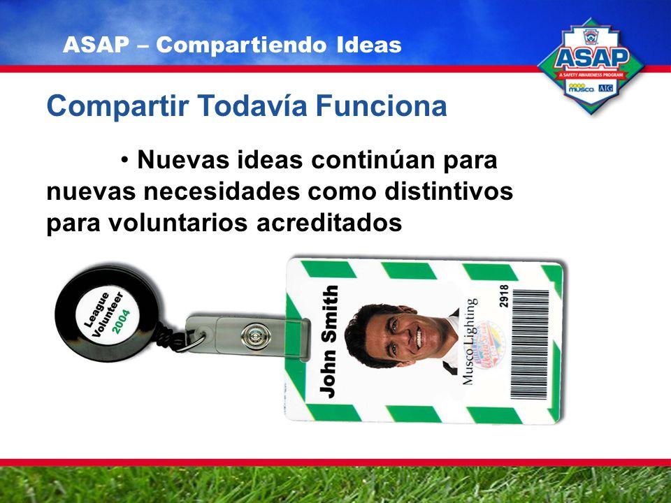 Compartir Todavía Funciona Nuevas ideas continúan para nuevas necesidades como distintivos para voluntarios acreditados ASAP – Compartiendo Ideas