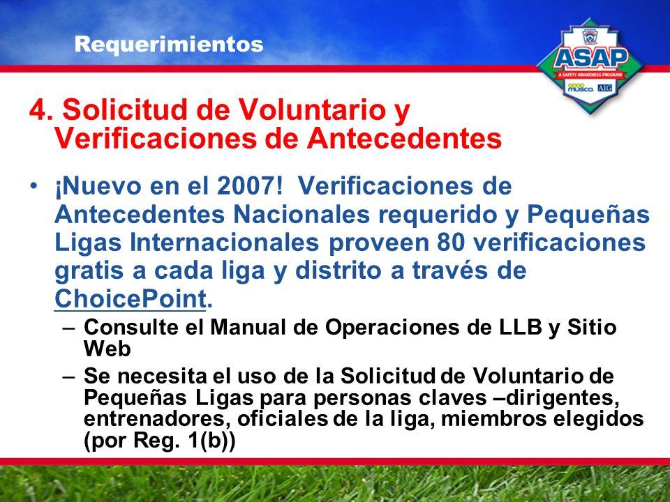 4. Solicitud de Voluntario y Verificaciones de Antecedentes ¡Nuevo en el 2007.
