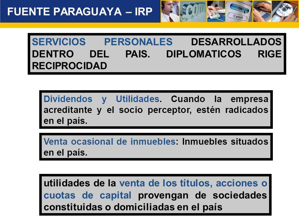 FUENTE PARAGUAYA – IRP utilidades de la venta de los títulos, acciones o cuotas de capital provengan de sociedades constituidas o domiciliadas en el p