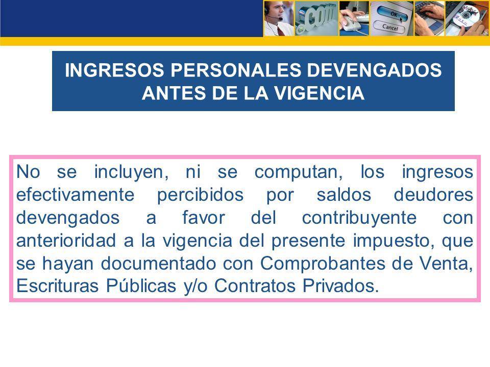 DOCUMENTACIÓN DE INGRESOS SERVICIOS PERSONALES DEPENDIENTES SERVICIOS DE CARÁCTER PERSONAL CON IVA (independientes) ASI COMO VENTA DE BIENES MUEBLES DIVIDENDOS, UTILIDADES, EXCEDENTES INTERESES, COMISIONES, RENDIMIENTOS DE CAPITAL Y DEMÁS INGRESOS Comprobantes de Venta (timbrado) Hoja de liquidación (firmada por empleador o Representante legal) Recibo Oficial expedido por la empresa acreditadora o pagadora