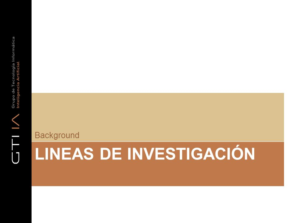 LINEAS DE INVESTIGACIÓN Background