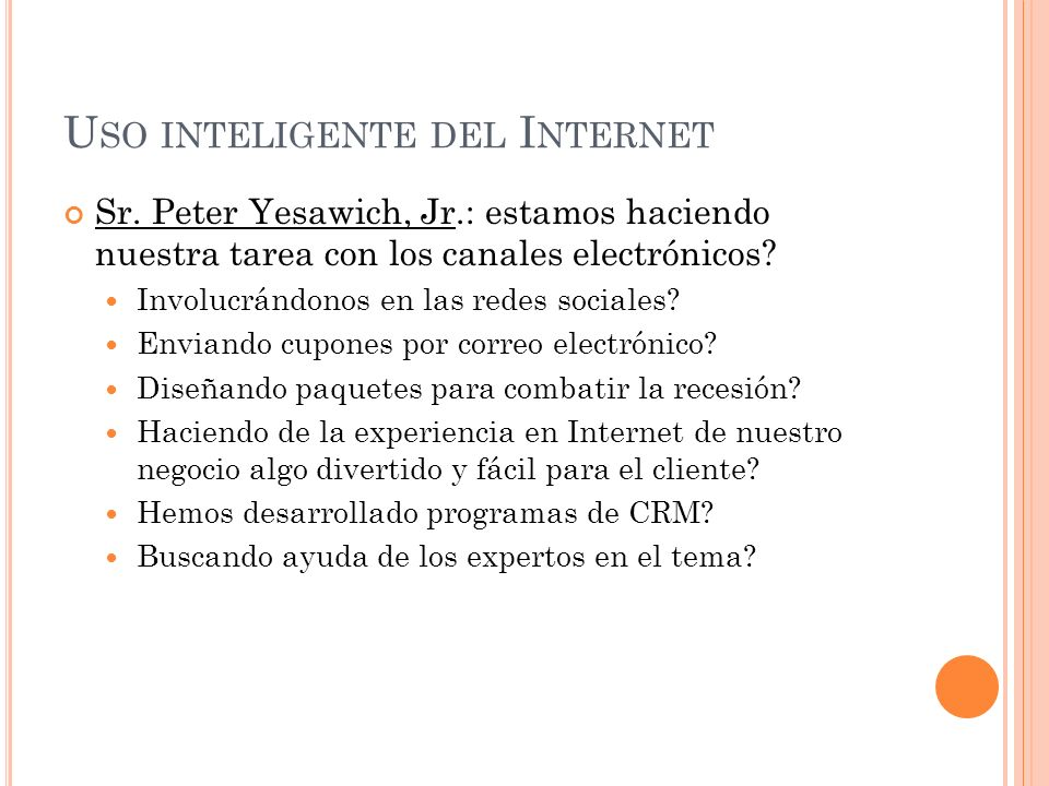 U SO INTELIGENTE DEL I NTERNET Sr.