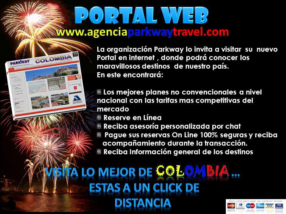 La organización Parkway lo invita a visitar su nuevo Portal en internet, donde podrá conocer los maravillosos destinos de nuestro país. En este encont