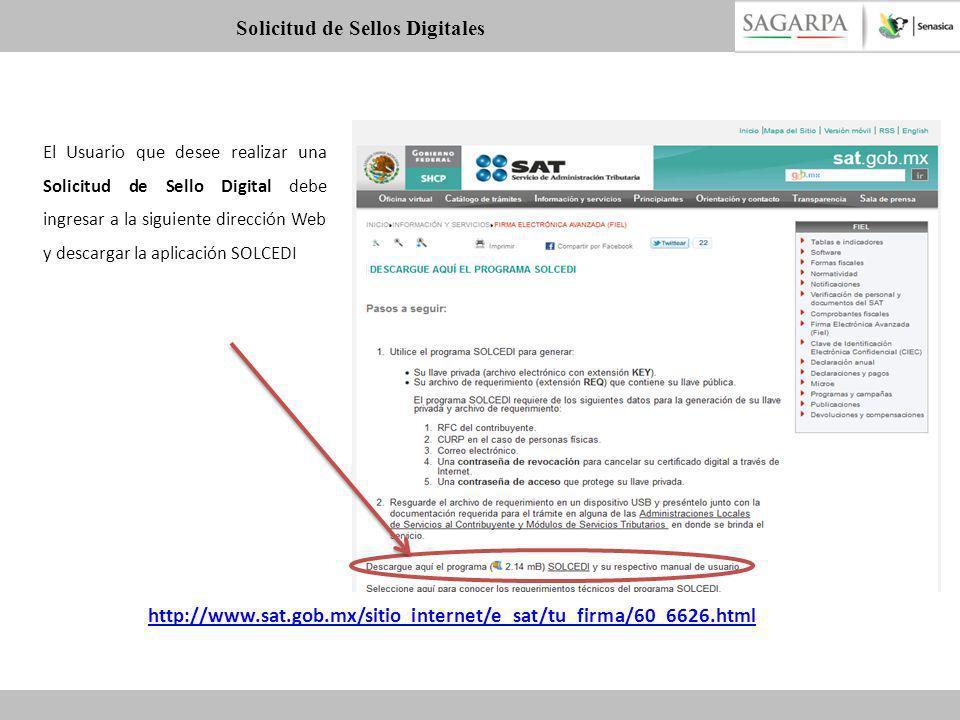 El Usuario que desee realizar una Solicitud de Sello Digital debe ingresar a la siguiente dirección Web y descargar la aplicación SOLCEDI http://www.s