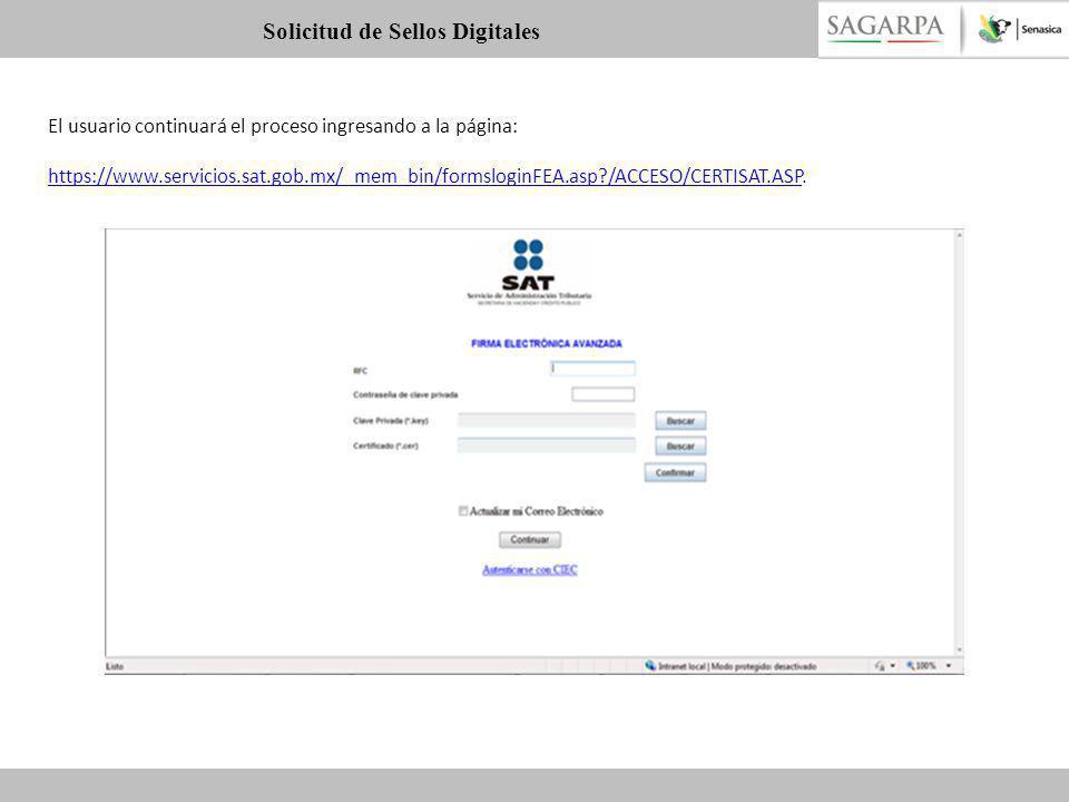 El usuario continuará el proceso ingresando a la página: https://www.servicios.sat.gob.mx/_mem_bin/formsloginFEA.asp?/ACCESO/CERTISAT.ASPhttps://www.s