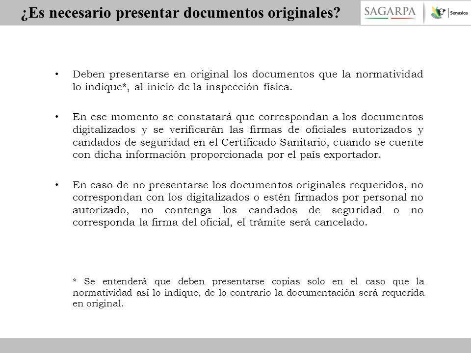 ¿Es necesario presentar documentos originales? Deben presentarse en original los documentos que la normatividad lo indique*, al inicio de la inspecció