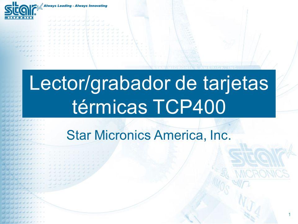 Star Micronics Lector/grabador de tarjetas térmicas TCP400 Expandiendo las posibilidades Apoyando nuevas ideas con nueva tecnología.