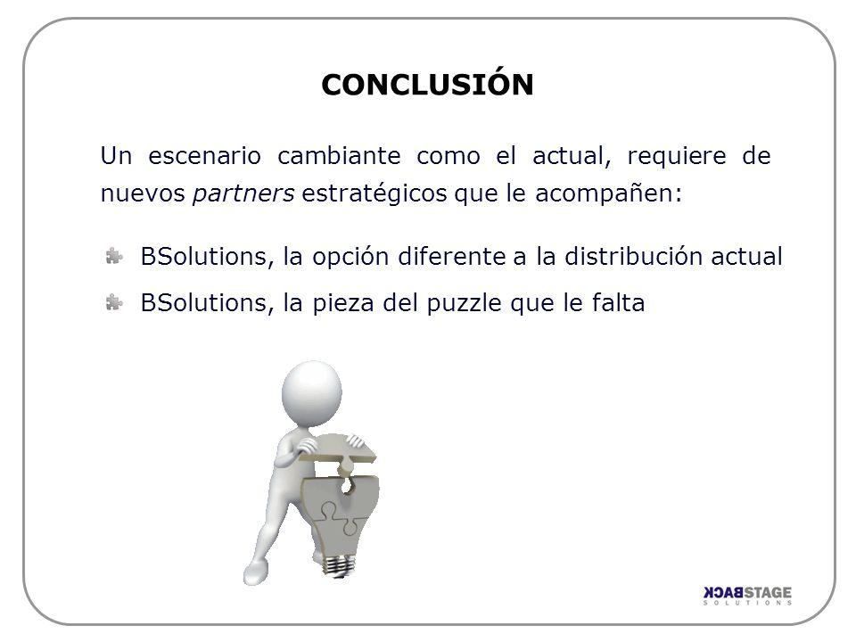 Un escenario cambiante como el actual, requiere de nuevos partners estratégicos que le acompañen: CONCLUSIÓN BSolutions, la opción diferente a la dist