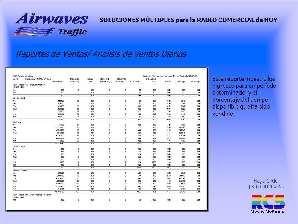 SOLUCIONES MÚLTIPLES para la RADIO COMERCIAL de HOY Reportes de Ventas/ Analisis de Ventas Diarias Este reporte muestra los ingresos para un período determinado, y el porcentaje del tiempo disponible que ha sido vendido.