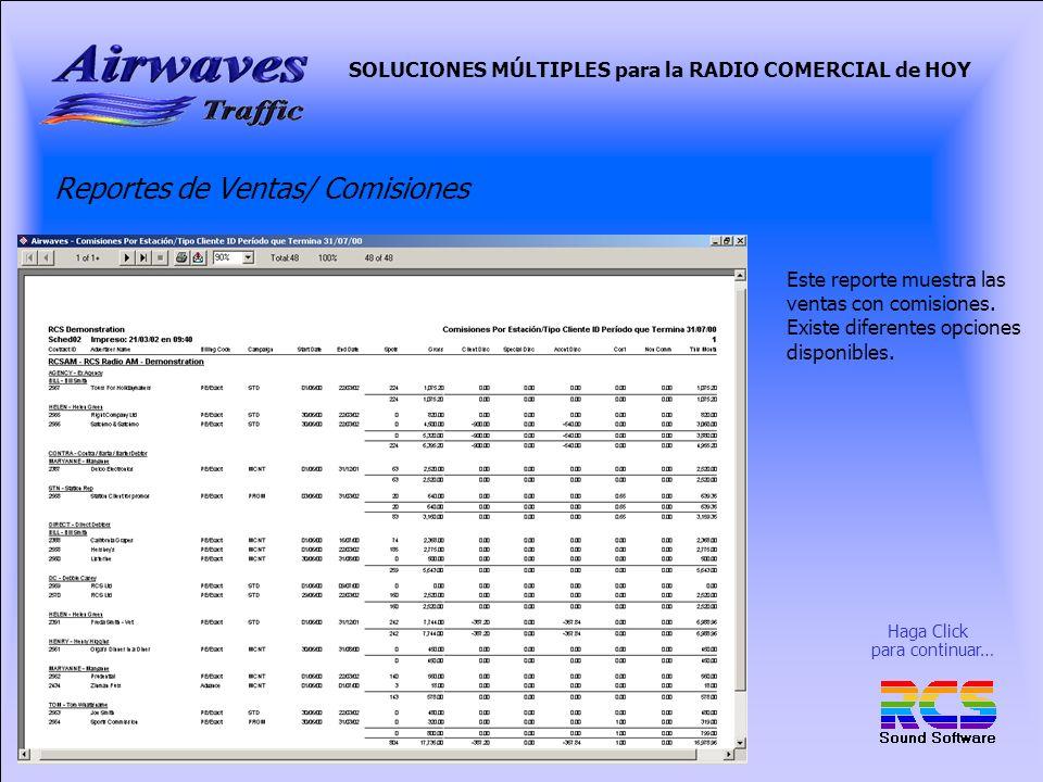 SOLUCIONES MÚLTIPLES para la RADIO COMERCIAL de HOY Reportes de Ventas/ Comisiones Este reporte muestra las ventas con comisiones.