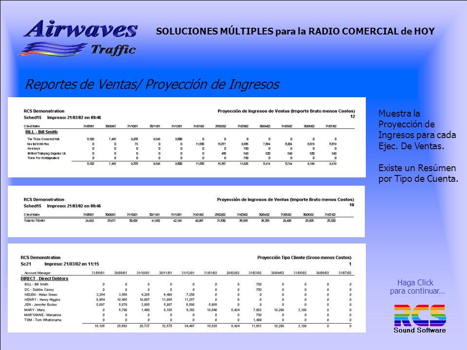 SOLUCIONES MÚLTIPLES para la RADIO COMERCIAL de HOY Reportes de Ventas/ Proyección de Ingresos Muestra la Proyección de Ingresos para cada Ejec.