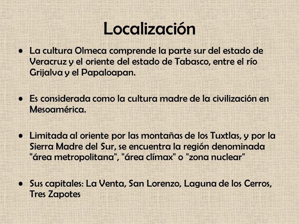 Localización La cultura Olmeca comprende la parte sur del estado de Veracruz y el oriente del estado de Tabasco, entre el río Grijalva y el Papaloapan