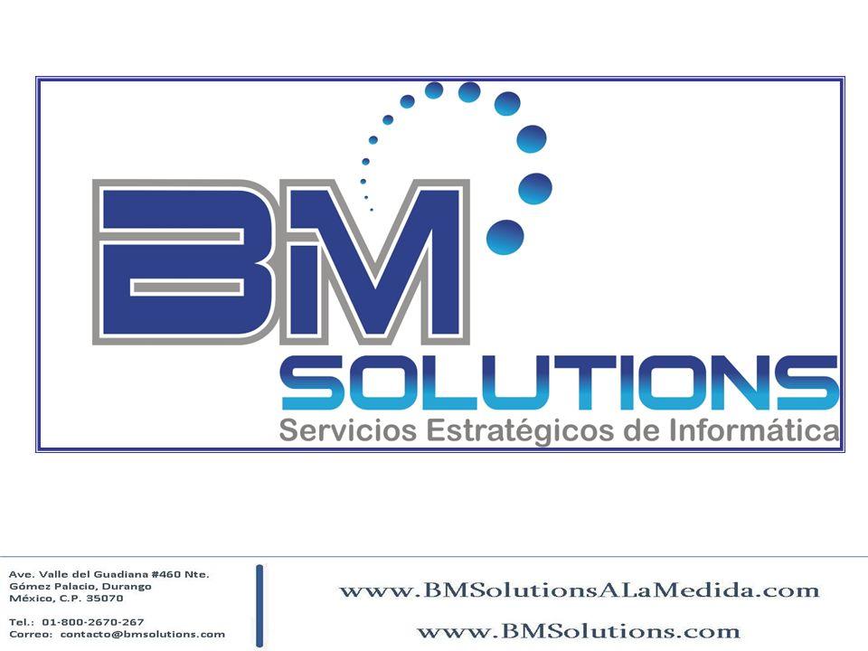 Soluciones y sistemas integrales Los servicios y sistemas de BM Solutions están diseñados especialmente para integrar y enlazar el negocio o empresa en línea y en tiempo real: Negocios o empresas con más de una sucursal.