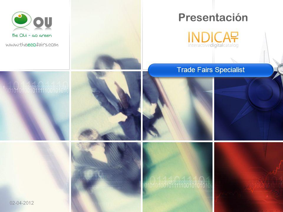 LOGO www.theecofairs.com Trade Fairs Specialist Presentación 02-04-2012