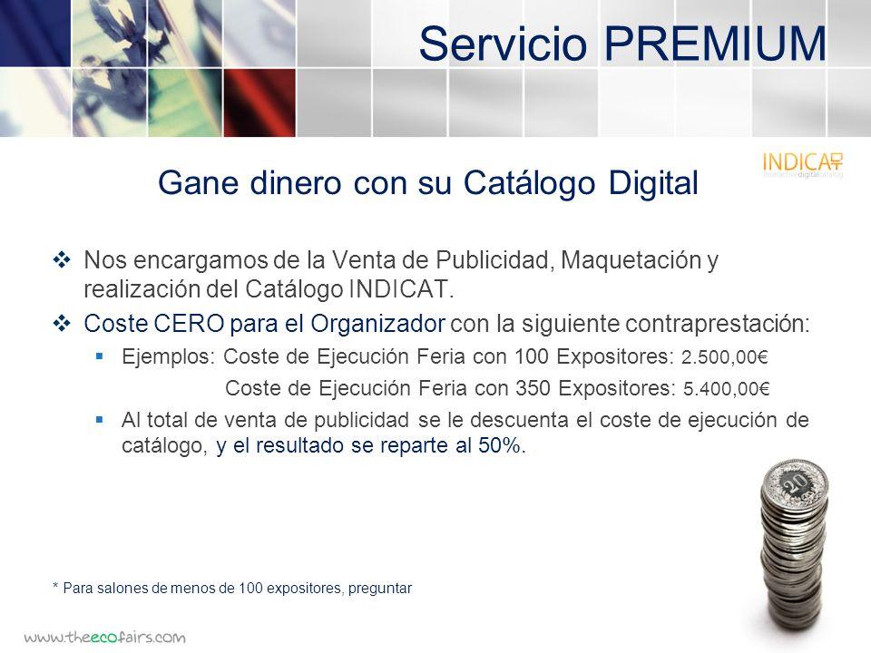 Servicio PREMIUM Nos encargamos de la Venta de Publicidad, Maquetación y realización del Catálogo INDICAT.
