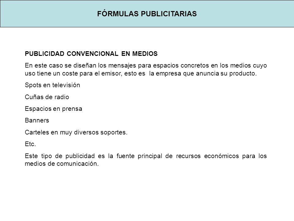 FÓRMULAS PUBLICITARIAS MARKETING DIRECTO Trata de personalizar el mensaje.
