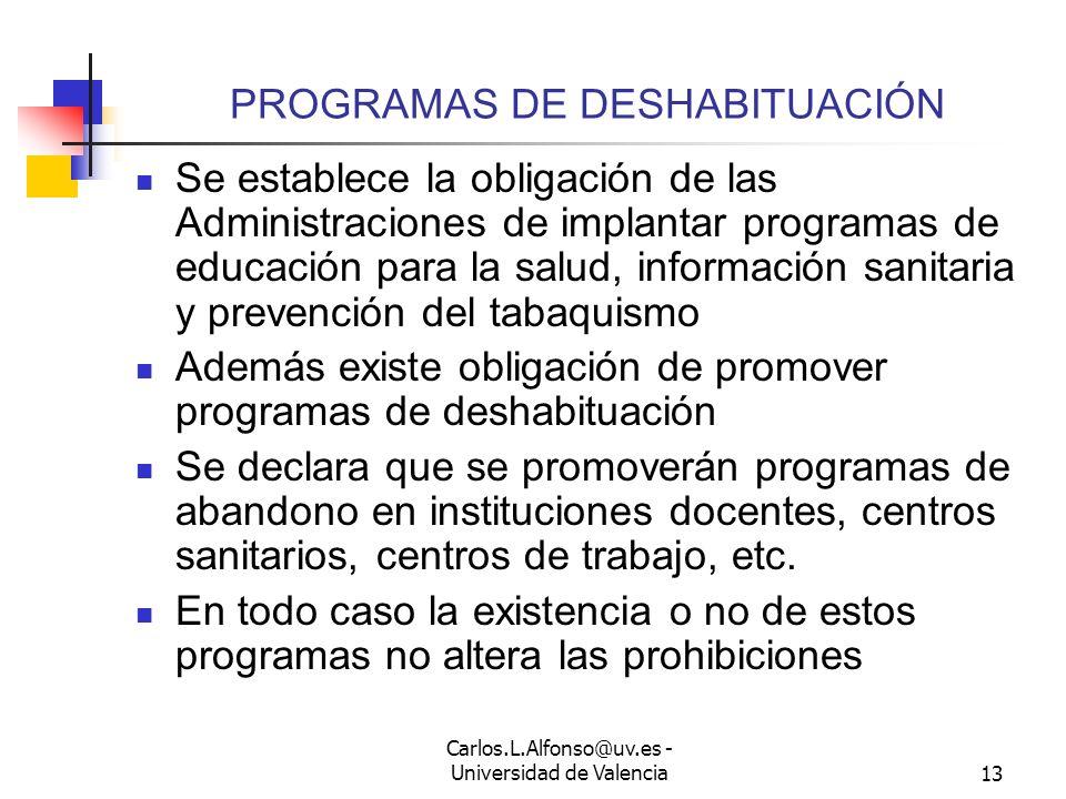 Carlos.L.Alfonso@uv.es - Universidad de Valencia12 PROHIBICIÓN DE CONSUMO (5) Existe un problema adicional: ¿Puede obligarse a los trabajadores a pres