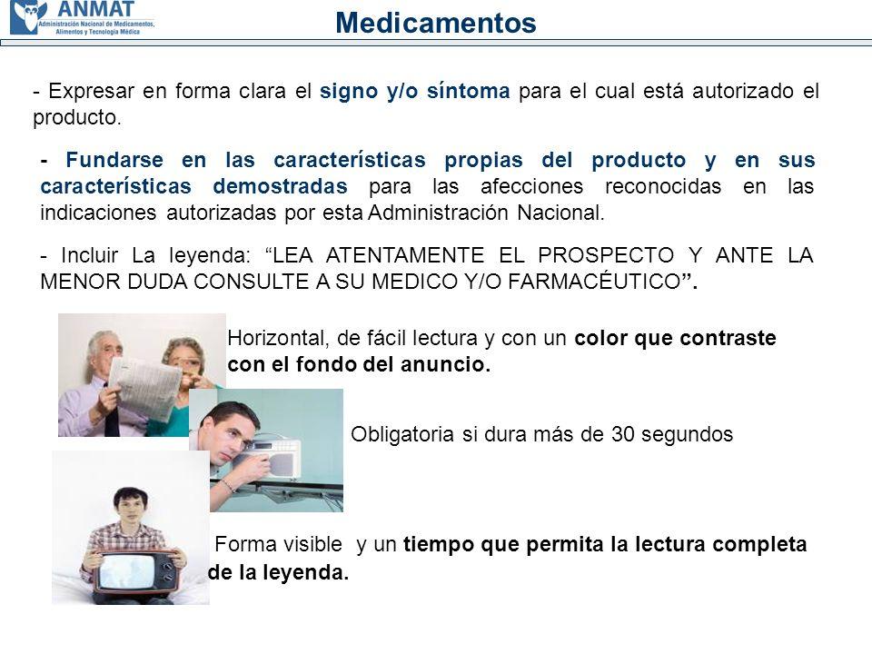 Medicamentos - No deberá inducir al uso indiscriminado del producto, sugerir excesos o respuestas no demostradas científicamente.