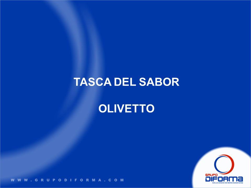 TASCA DEL SABOR OLIVETTO
