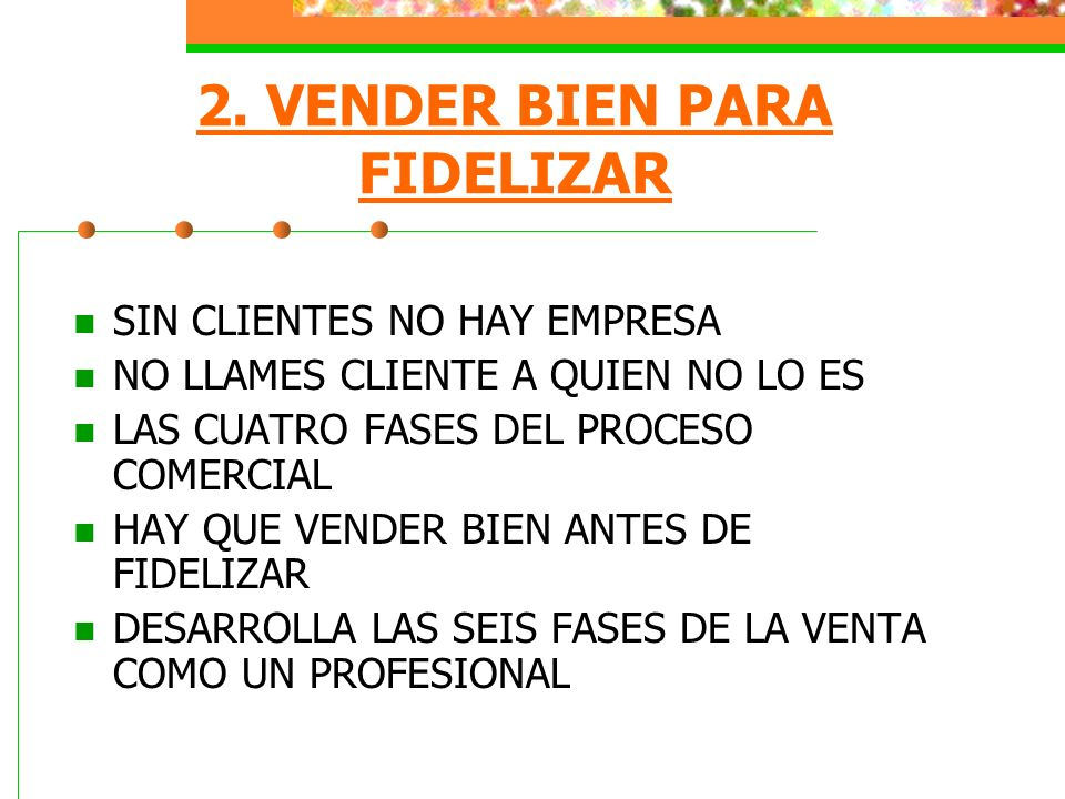 3.BUSCA LA EXCELENCIA COMERCIAL. I.