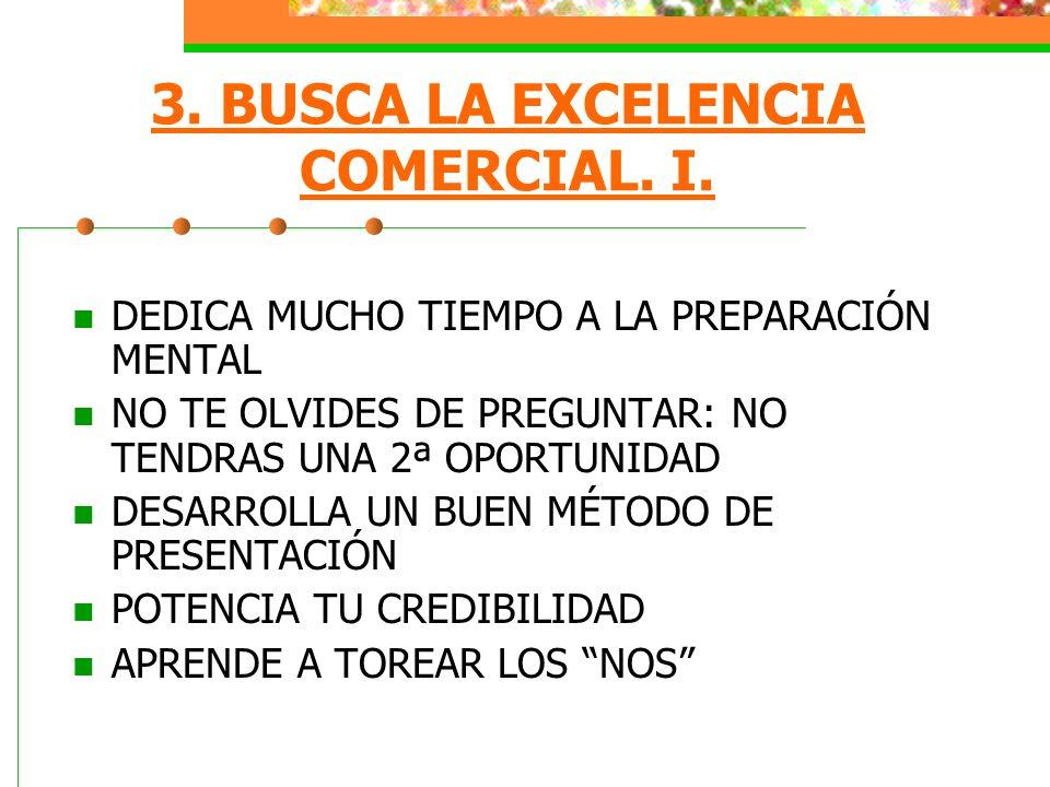 4.BUSCA LA EXCELENCIA COMERCIAL. II.