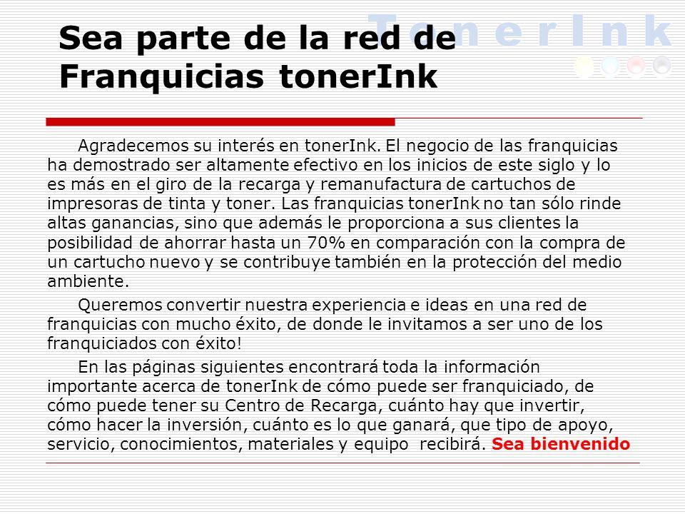 Sea parte de la red de Franquicias tonerInk Agradecemos su interés en tonerInk.