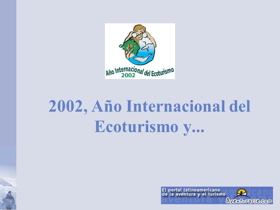 2002, Año Internacional del Ecoturismo y...