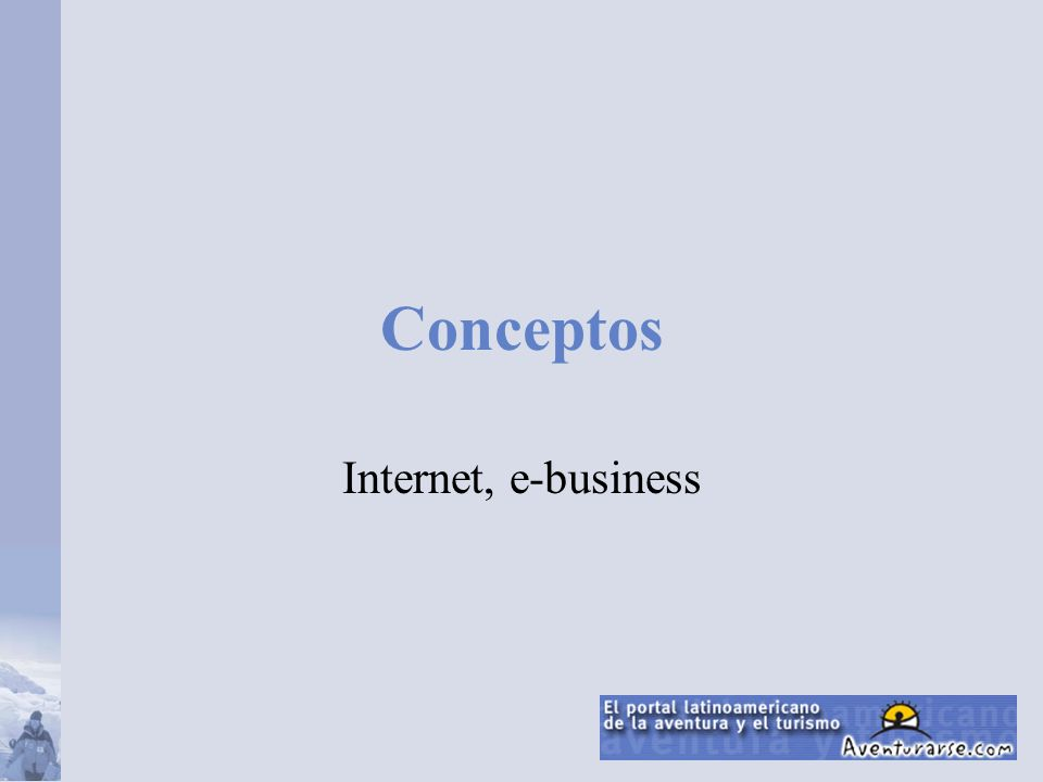Conceptos Internet, e-business