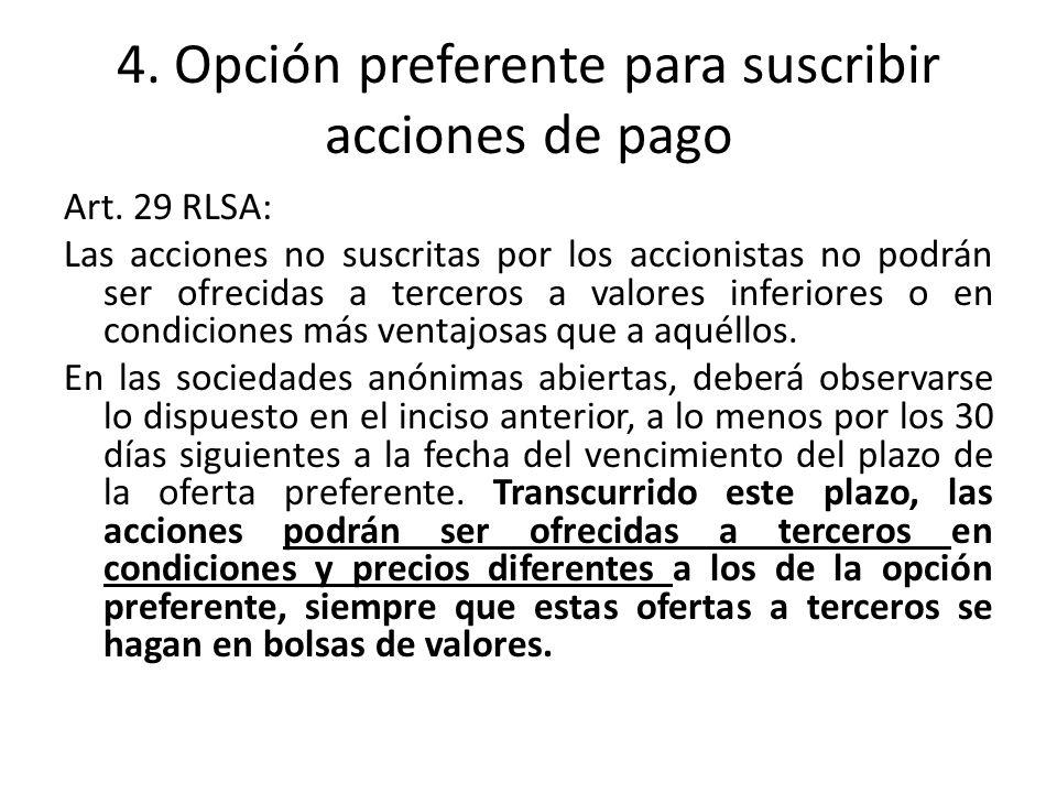 4.Opción preferente para suscribir acciones de pago Art.