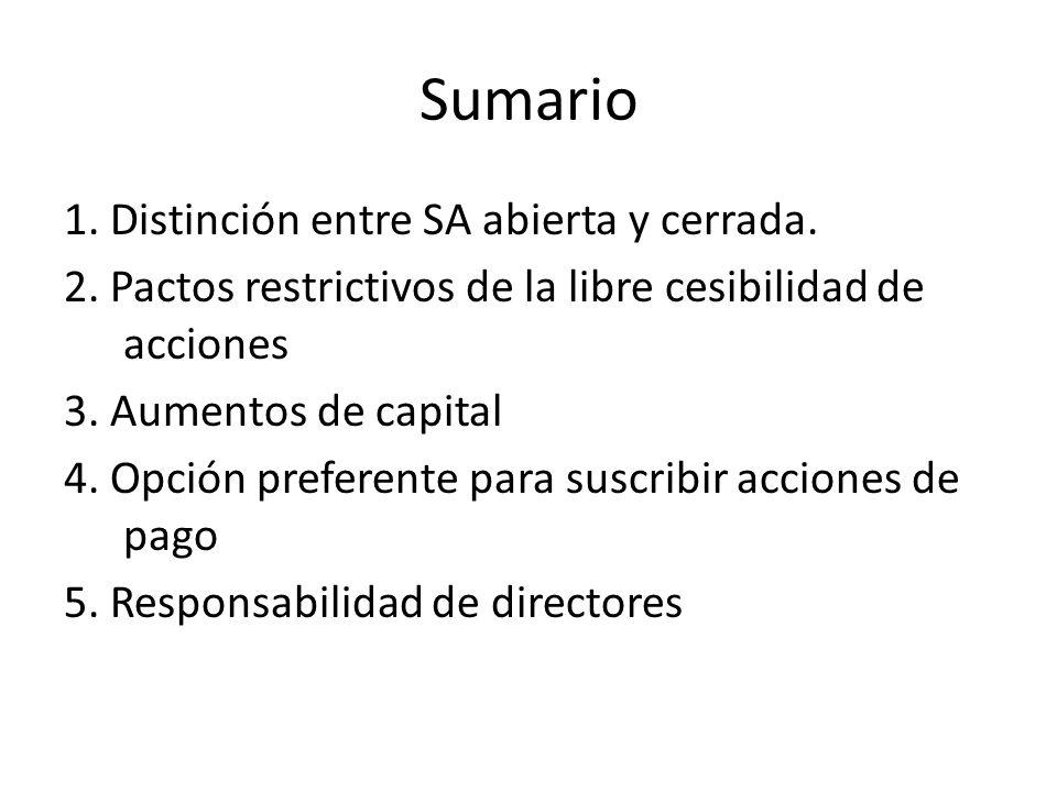 1.Distinción entre SA abierta y cerrada Caso: Sociedad Anónima que emite bonos.