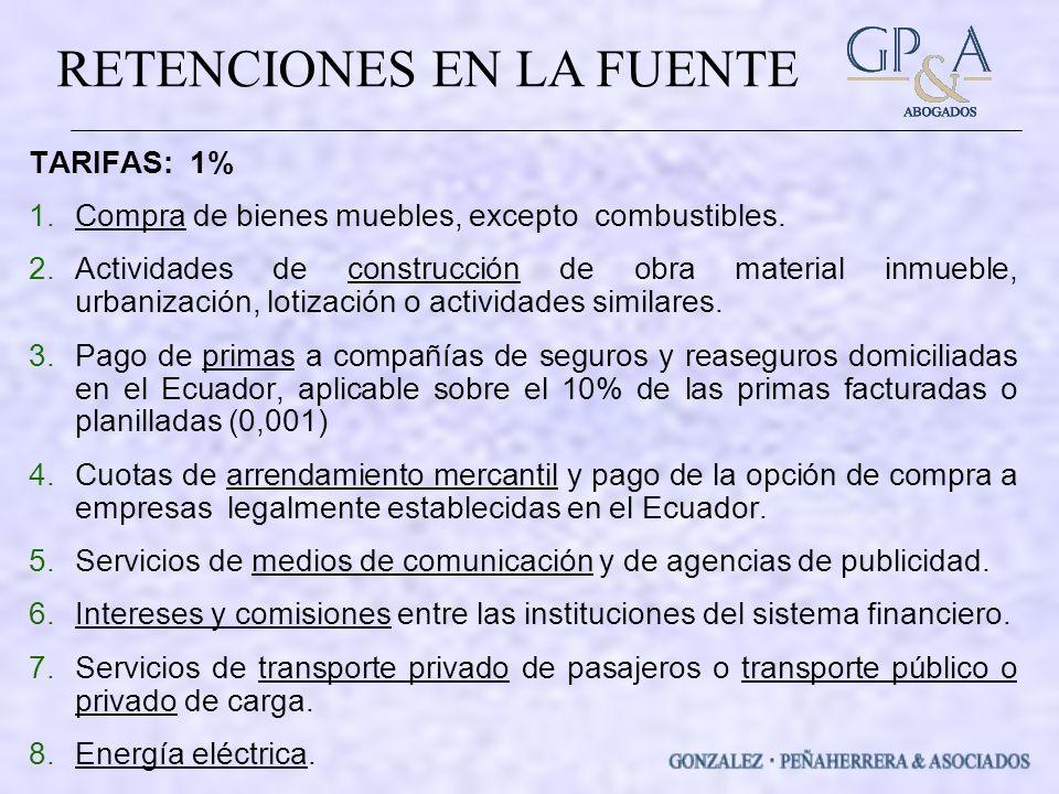 RETENCIONES EN LA FUENTE TARIFAS: 1% 1.Compra de bienes muebles, excepto combustibles.