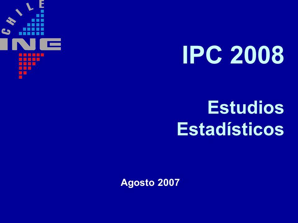 IPC 2008 Estudios Estadísticos Agosto 2007
