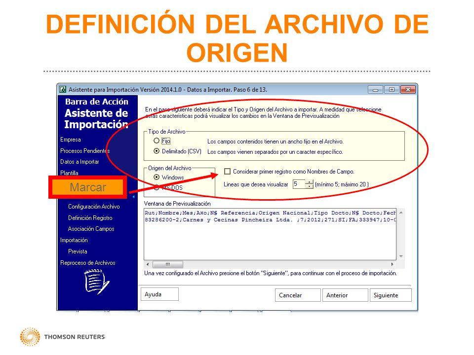 DEFINICIÓN DEL ARCHIVO DE ORIGEN Marcar