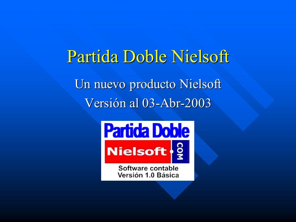 Partida Doble Nielsoft Un nuevo producto Nielsoft Versión al 03-Abr-2003