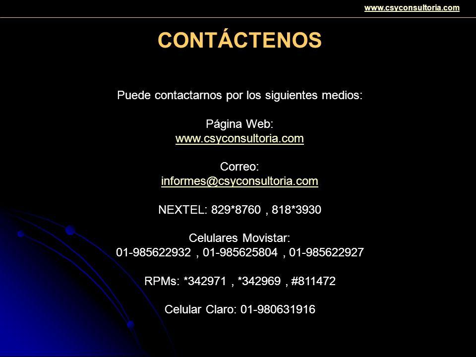 www.csyconsultoria.com CONTÁCTENOS Puede contactarnos por los siguientes medios: Página Web: www.csyconsultoria.com Correo: informes@csyconsultoria.co