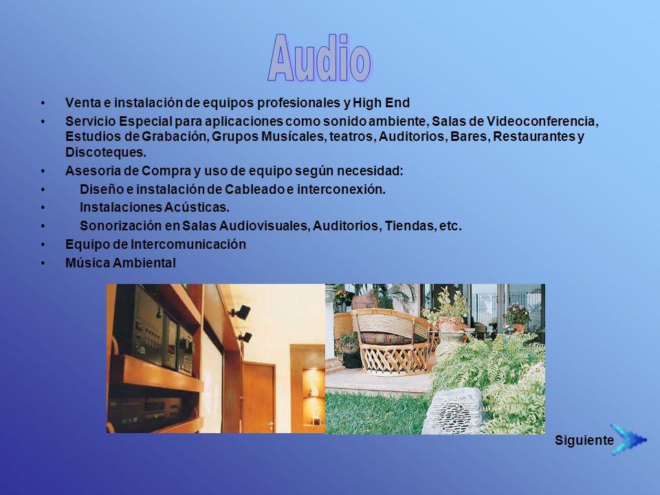 Venta e instalación de equipos profesionales y High End Servicio Especial para aplicaciones como sonido ambiente, Salas de Videoconferencia, Estudios