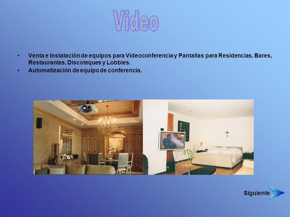 Venta e Instalación de equipos para Videoconferencia y Pantallas para Residencias, Bares, Restaurantes, Discoteques y Lobbies. Automatización de equip