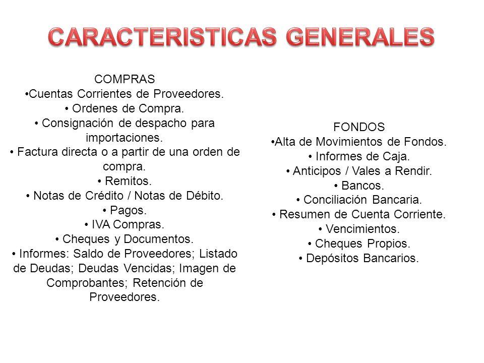 COMPRAS Cuentas Corrientes de Proveedores. Ordenes de Compra. Consignación de despacho para importaciones. Factura directa o a partir de una orden de