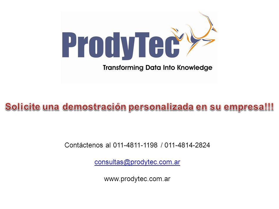 Contáctenos al 011-4811-1198 / 011-4814-2824 consultas@prodytec.com.ar www.prodytec.com.ar