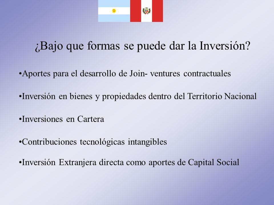 ¿Bajo que formas se puede dar la Inversión? Inversión Extranjera directa como aportes de Capital Social Aportes para el desarrollo de Join- ventures c