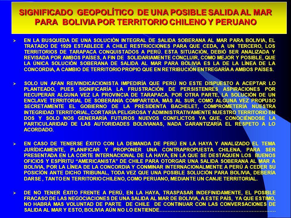 SIGNIFICADO GEOPOLÍTICO DE UNA POSIBLE SALIDA AL MAR PARA BOLIVIA POR TERRITORIO CHILENO Y PERUANO SIGNIFICADO GEOPOLÍTICO DE UNA POSIBLE SALIDA AL MA