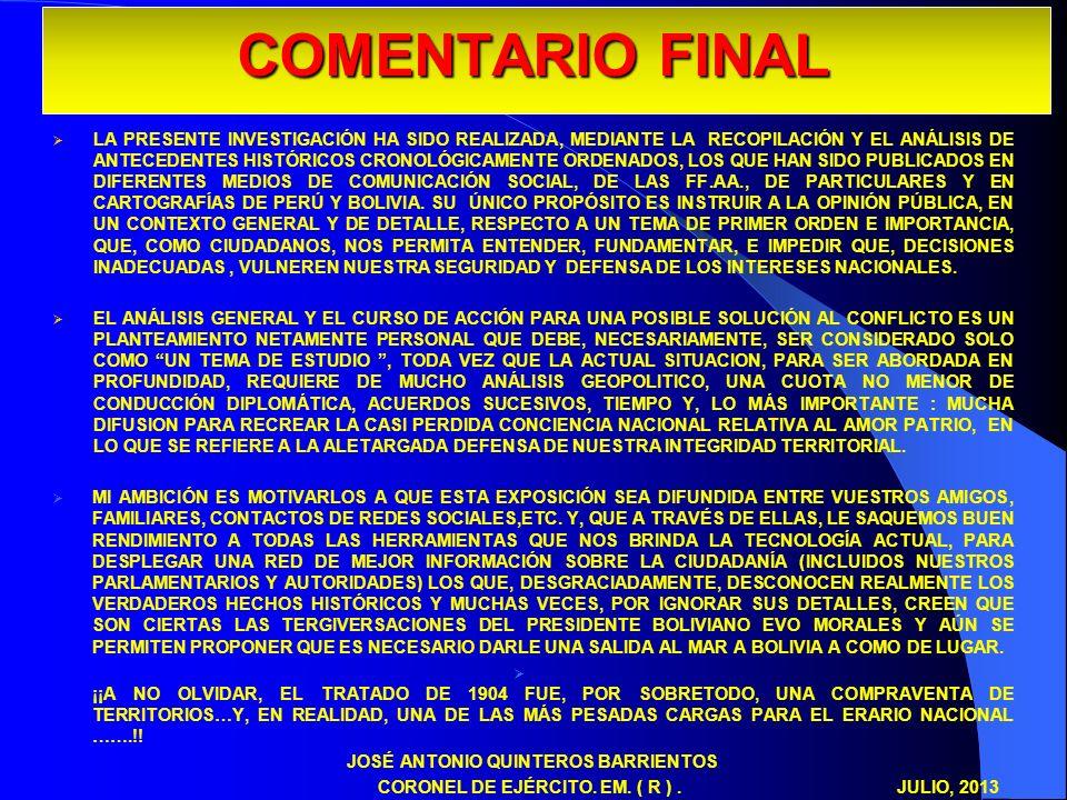 COMENTARIO FINAL LA PRESENTE INVESTIGACIÓN HA SIDO REALIZADA, MEDIANTE LA RECOPILACIÓN Y EL ANÁLISIS DE ANTECEDENTES HISTÓRICOS CRONOLÓGICAMENTE ORDEN