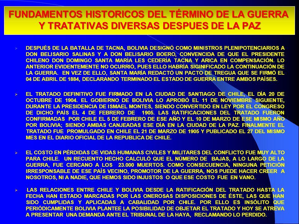 FUNDAMENTOS HISTORICOS DEL TÉRMINO DE LA GUERRA Y TRATATIVAS DIVERSAS DESPUES DE LA PAZ DESPUÉS DE LA BATALLA DE TACNA, BOLIVIA DESIGNÓ COMO MINISTROS