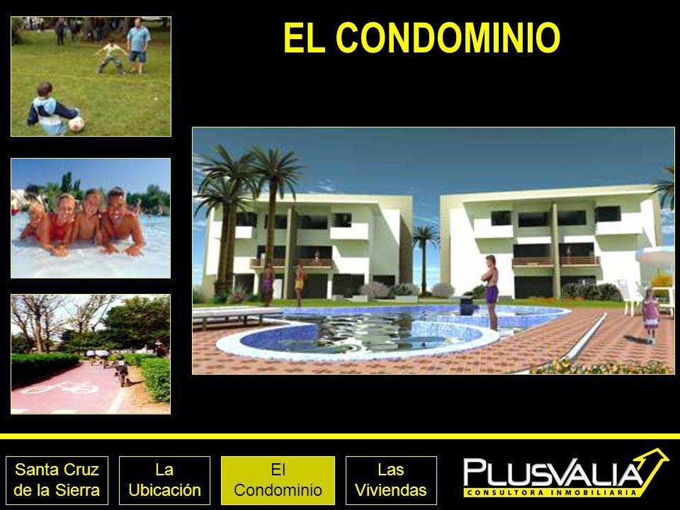 Santa Cruz de la Sierra La Ubicación El Condominio Las Viviendas EL CONDOMINIO